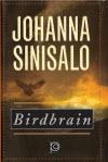 Bridbrain - Johanna Sinisalo
