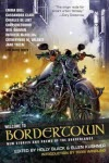 Welcome to Bordertown - Holly Black & Ellen Kushner (eds.)