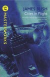 Cities in Flight - James Blish