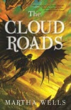 The Cloud Roads - Martha Wells