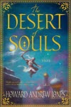 The Desert of Souls - Howard Andrew Jones