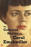 The Collected Stories of Carol Emshwiller - Carol Emshwiller