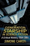 The Generation Starship in Science Fiction - Simone Caroti