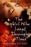 The Girl Who Leapt Through Time - Yasutaka Tsutsui