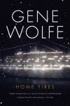 Home Fires - Gene Wolfe