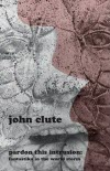 Pardon This Intrusion - John Clute