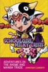 Schoolgirl Milky Crisis - Johnathan Clements