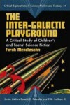 The Inter-Galactic Playground - Farah Mendlesohn