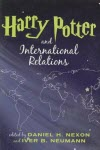 Harry Potter and International Relations - Daniel Nexon & Iver B. Neumann