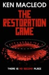 The Restoration Game - Ken MacLeod