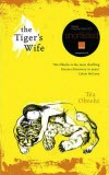 The Tiger's Wife - Téa Obreht