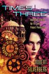Times Three - Robert Silverberg