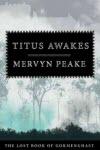 Titus Awakes - Mervyn Peake & Maeve Gilmore
