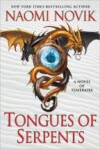Tongues of Serpents - Naomi Novik