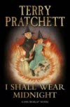 I Shall Wear Midnight - Sir Terry Pratchett