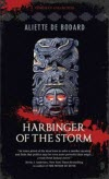 Harbinger of the Storm - Aliette de Boddard